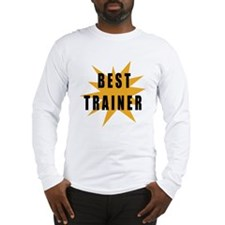 Best Trainer Long Sleeve T-Shirt