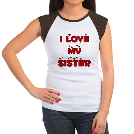 I Love My Sister Women's Cap Sleeve T-Shirt