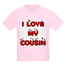 I Love My Cousin Kids T-Shirt