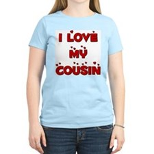 I Love My Cousin Women's Pink T-Shirt