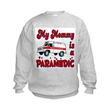 My Mommy is a Paramedic Sweatshirt