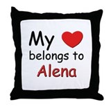 My heart belongs to alena Throw Pillow