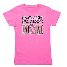 EnglishBulldogMOM Girl's Tee