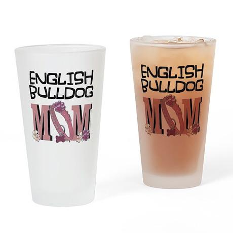 EnglishBulldogMOM Drinking Glass
