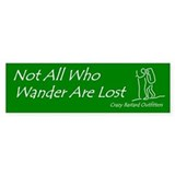 """Not all who wander..."" Hiking Bumper  Bumper Sticker"