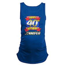 Jennifer Happy 40th Birthday Maternity Tank Top