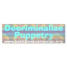 Decriminalize Puppetry Bumpersticker