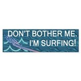 TOP I'm Surfing Bumper Bumper Sticker