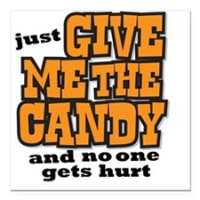 "givemecandy Square Car Magnet 3"" x 3"""