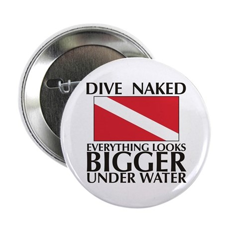 Dive Naked Button
