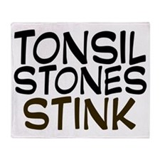 tonsilstonesstink Throw Blanket