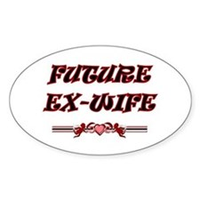Future Ex-Wife Oval Decal