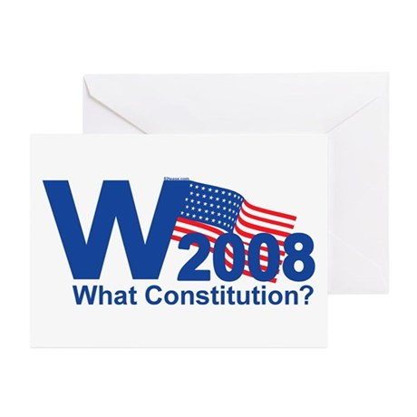 W 2008-What Constitution? Greeting Cards (Package