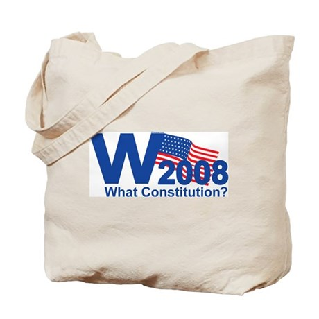 W 2008-What Constitution? Tote Bag