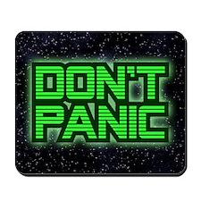 DON'T PANIC Mousepad
