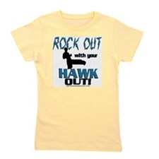 Rock Out With Your Hawk Out Com Girl's Tee