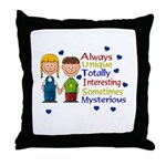 Always UNIQUE... Throw Pillow
