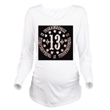 triskaidekaphile-BUT Long Sleeve Maternity T-Shirt