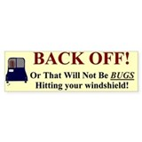 Back Off Bumper Bumper Sticker