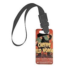 Captive Wild Woman Small Luggage Tag