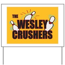 2-the-wesley-crushers Yard Sign