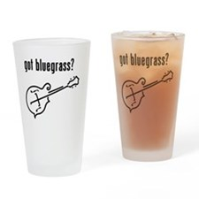 got bluegrass - mandolin Drinking Glass