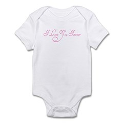 I Love You Forever Infant Bodysuit