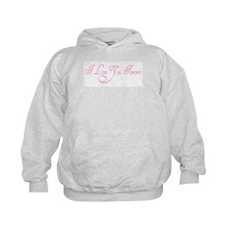 I Love You Forever Kids Hoodie