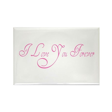 I Love You Forever Rectangle Magnet (100 pack)