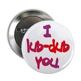 I lub-dub you Button