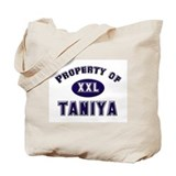 Property of taniya Tote Bag