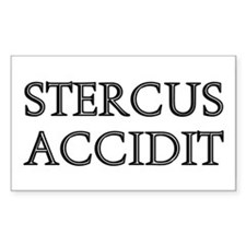 STERCUS ACCIDIT Rectangle Decal
