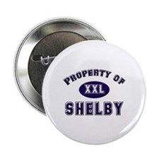Property of shelby Button