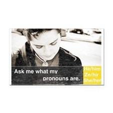 Ask My Pronouns Rectangle Car Magnet