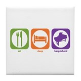 Eat Sleep Harpsichord Tile Coaster