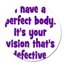 perfect_vision1 Round Car Magnet