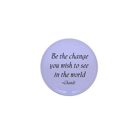 Be the change... Mini Button (10 pack)