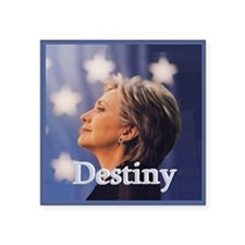 "Hillary Destiny Square Sticker 3"" x 3"""