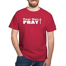 Real Men Pray T-Shirt
