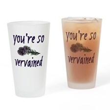 Youre so Vervained Drinking Glass