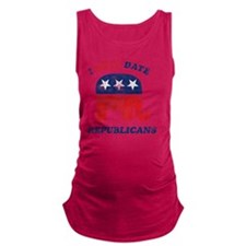 i_only_date_republicans_light Maternity Tank Top