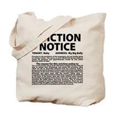 Baby Eviction Notice Tote Bag