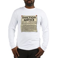 Baby Eviction Notice Long Sleeve T-Shirt