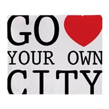 go love your own city Throw Blanket