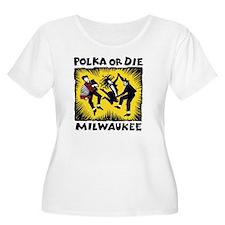 POLKA or DIE T-Shirt