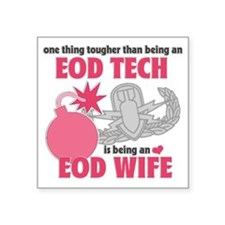 "EOD Wife Square Sticker 3"" x 3"""
