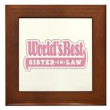 """World's Best Sister-in-Law"" Framed Tile"
