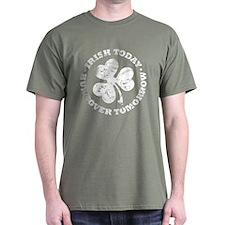 Irish Today, Hungover Tomorro T-Shirt