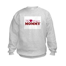 Heart Belongs to Mommy Sweatshirt