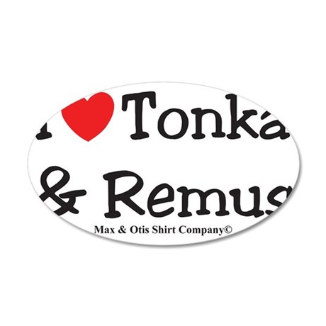 i-heart-tonka-remus 35x21 Oval Wall Decal